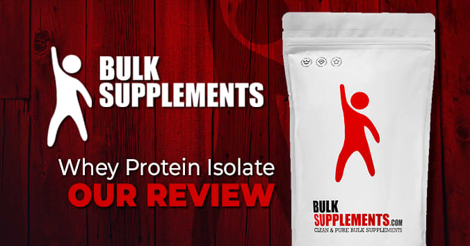 BulkSupplements - Bulk Supplements Whey Protein Isolate - Review